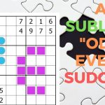 "A Sublime ""odd Even"" Sudoku"