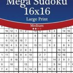 Bol | Mega Sudoku 16X16 Large Print   Medium   Volume 58