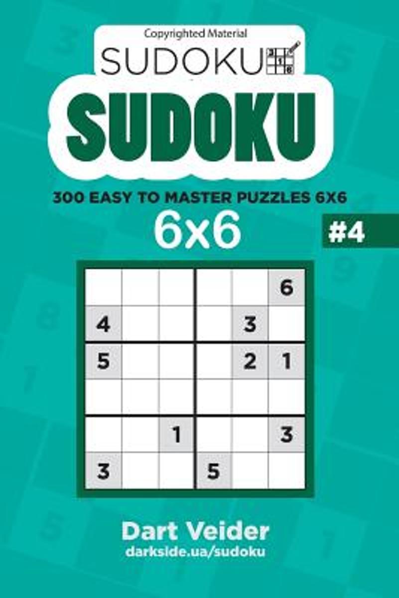 Bol | Sudoku - 300 Easy To Master Puzzles 6X6 (Volume 4