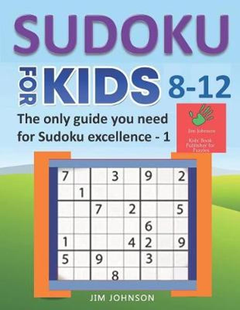 Bol   Sudoku For Kids 8-12 - The Only Guide You Need For