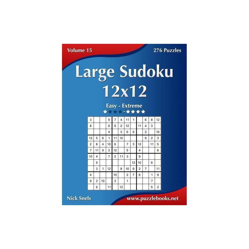 Large Sudoku 12X12 - Easy To Extreme - Volume 15 - 276