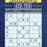 Sudoku 100 Large Print Puzzles Level Medium