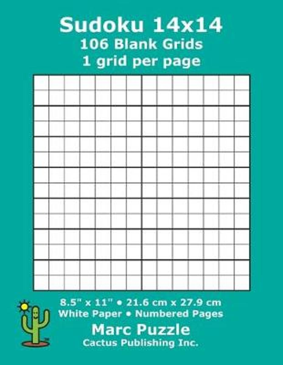 Sudoku 14X14 - 106 Blank Grids: 1 Grid Per Page; 8.5'' X 11''; 216 X 279  Mm; White Paper; Page Numbers; Number Place; Su Doku; Nanpure; 14 X 14  Puzzle